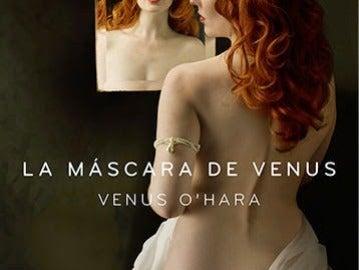 Portada del libro 'La máscara de Venus', de Venus O'Hara