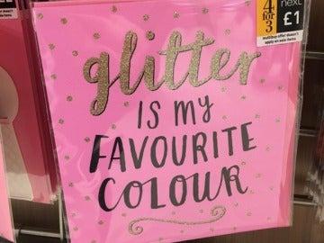 """El mensaje que nadie esperaba en la polémica tarjeta de felicitación: """"Glitter is my favourite colour"""""""