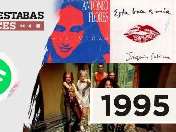Lista reproducible: Joaquín Sabina, Spice Girls o Antonio Flores, entre los éxitos de Dónde estabas entonces 1995