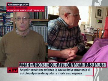 """Ángel Hernández, tras ayudar a morir a su mujer: """"Me lo pidió muchas veces, pero lo dilaté porque pensaba que podían aprobar la ley de eutanasia"""""""