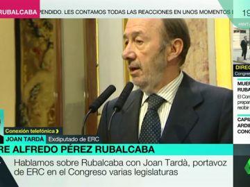"""Joan Tardà, sobre Alfredo Pérez Rubalcaba : """"Siempre tuvimos una relación muy franca basada en el respeto e incluso nos teníamos un afecto recíproco"""""""