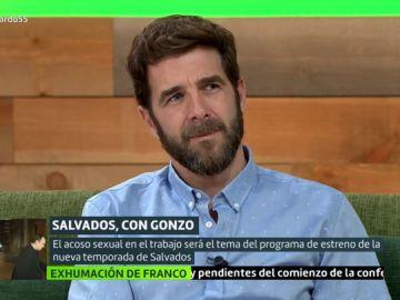 """Gonzo, sobre la nueva temporada de Salvados: """"Hemos llamado a todos los líderes políticos, algunos ya nos han dicho que 'sí'"""""""