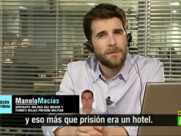 De ejecutar el golpe de Estado el 23F a vivir en un 'hotel de lujo' en la cárcel