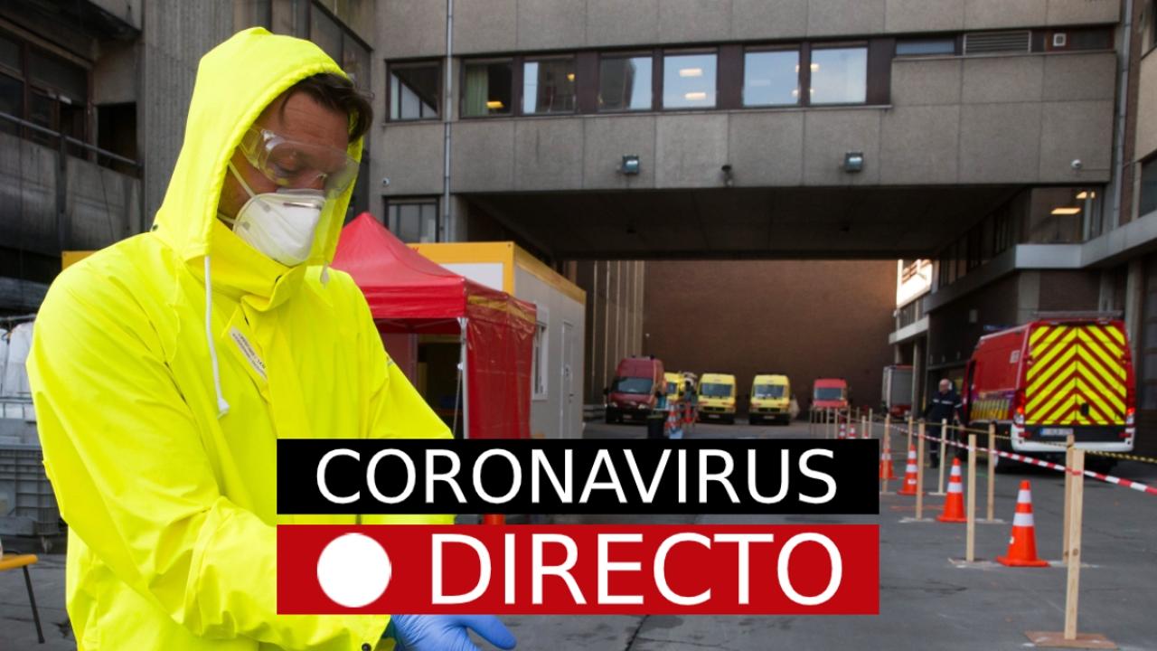 Coronavirus España: Última hora y noticias de los nuevos casos, en directo