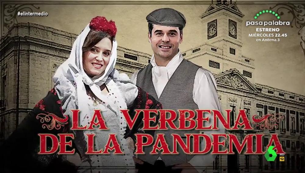 """De los cambios de opinión para solicitar la fase 1 a la portada de """"la patrona de Madrid"""": así es 'la verbena de Ayuso'"""