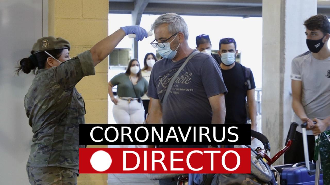 Coronavirus en España hoy | Nueva normalidad, casos, muertos y rebrotes, noticias en directo