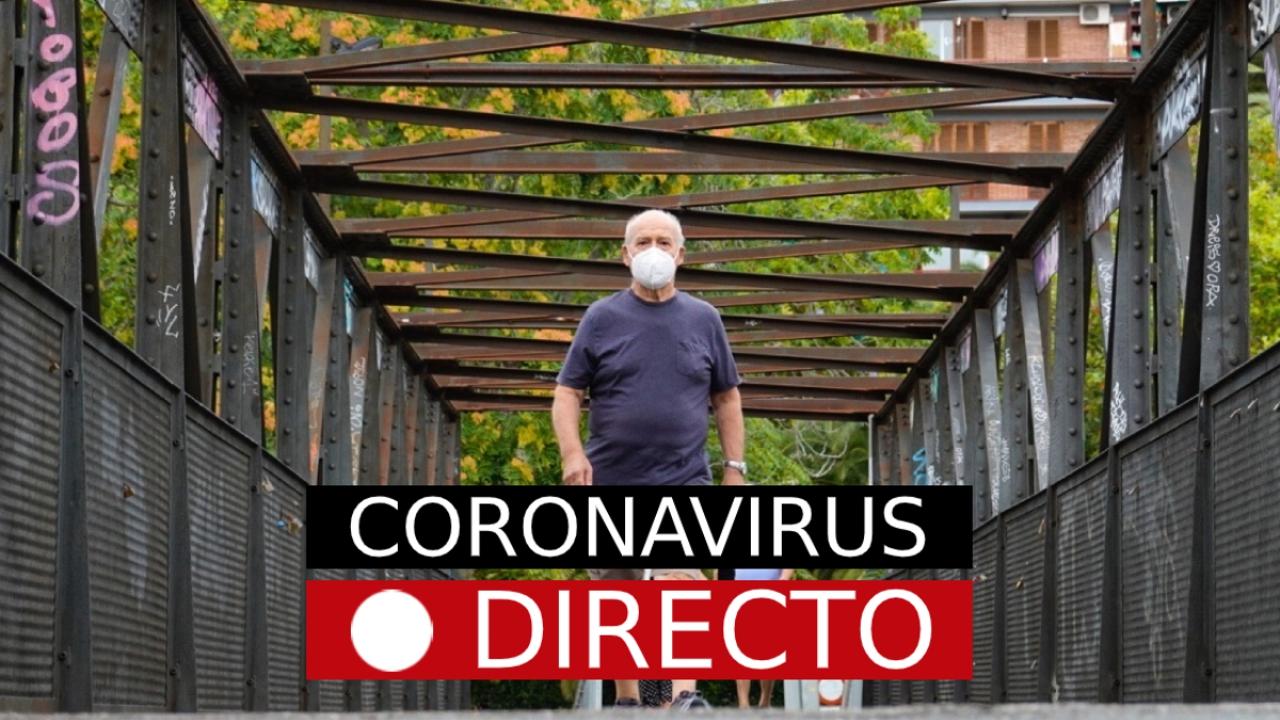 Coronavirus hoy: noticias, rebrotes y nuevos casos, en directo