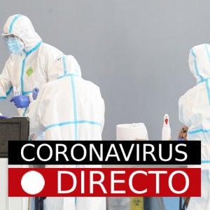 Coronavirus en España: Madrid, noticias de última hora hoy y vacuna de la COVID-19, en directo