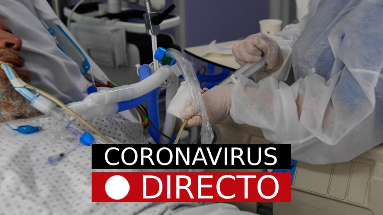 Coronavirus España, hoy: Noticias, datos, casos y última hora del COVID-19, en directo