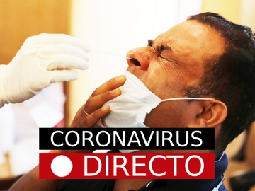 Coronavirus España y Madrid, hoy: Última hora, casos y noticias del COVID-19, EN DIRECTO