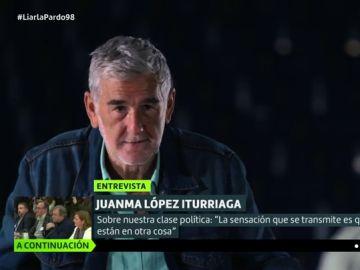"""Juanma López Iturriaga: """"Los políticos están a lo suyo mientras el resto del país está en otro partido que cuesta vidas"""""""