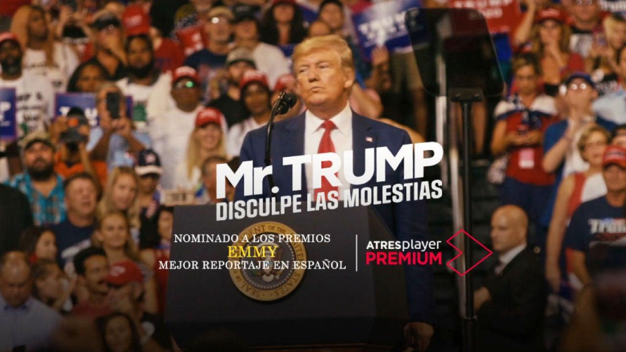'Mr.Trump, disculpe las molestias': dónde y cuándo ver el documental sobre el presidente de EEUU