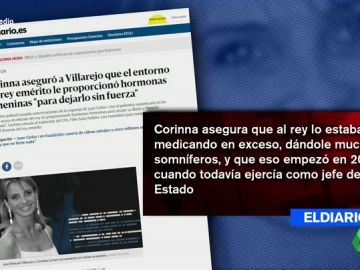 Las polémicas confesiones de Corinna sobre el rey Juan Carlos: afirma que le drogaban con pastillas y le daban hormonas femeninas