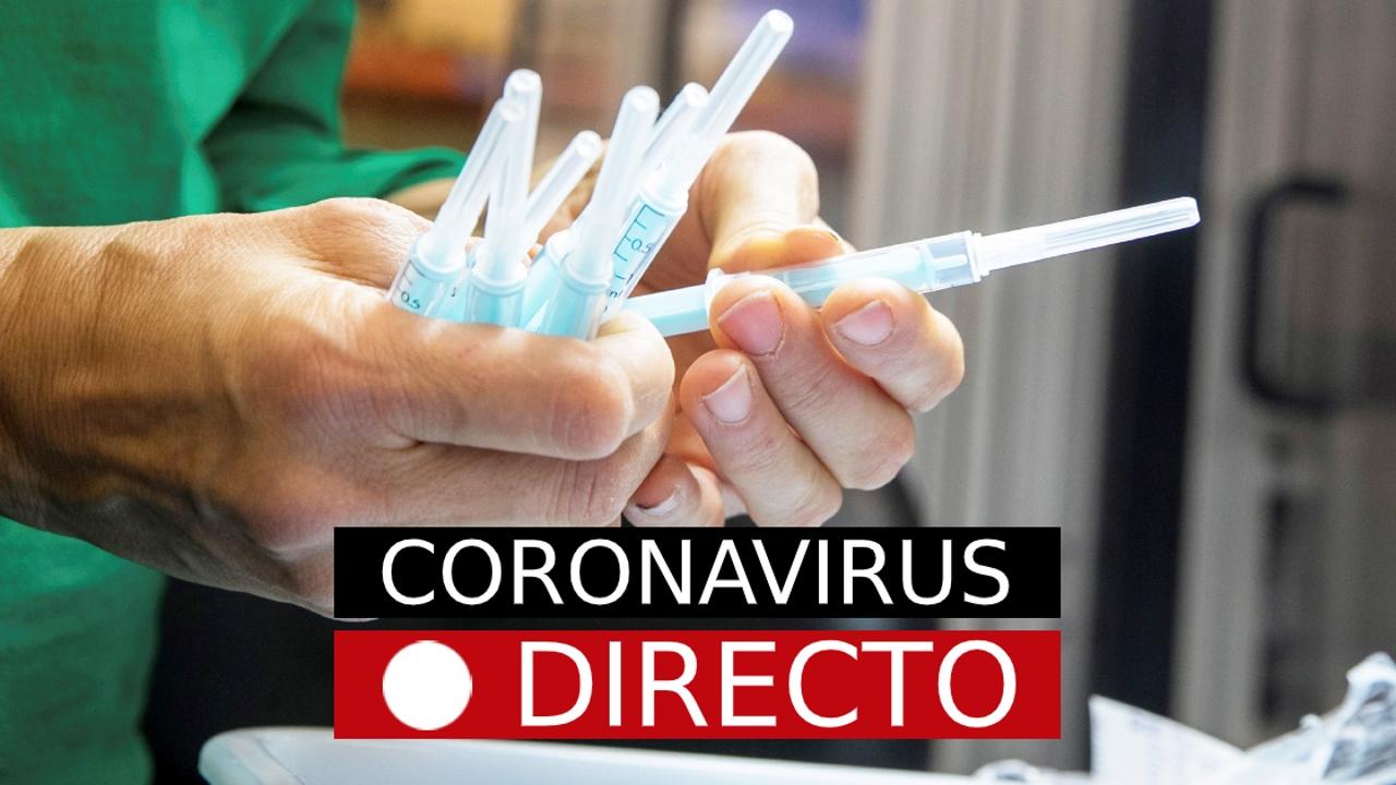 Coronavirus España | Últimas noticias de la vacuna del COVID-19