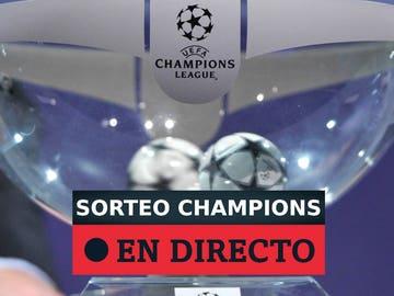 Sorteo Champions League 2020 de octavos de final, hoy en directo