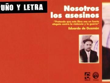 Nosotros los asesinos, de Eduardo Guzmán