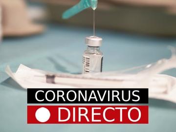 Coronavirus España | Noticias del COVID-19, vacuna y nuevas medidas