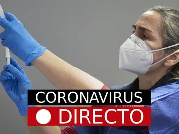 Coronavirus España | Cierres perimetrales, restricciones y noticias de la vacuna del COVID-19, en directo
