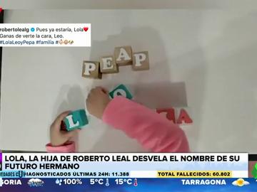 La hija de Roberto Leal nos descubre cuál será el nombre de su hermano pequeño