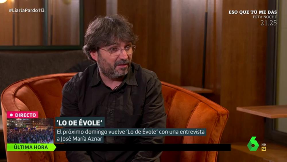 Jordi Évole desvela cómo es el inicio de la entrevista con José María Aznar en Lo de Évole