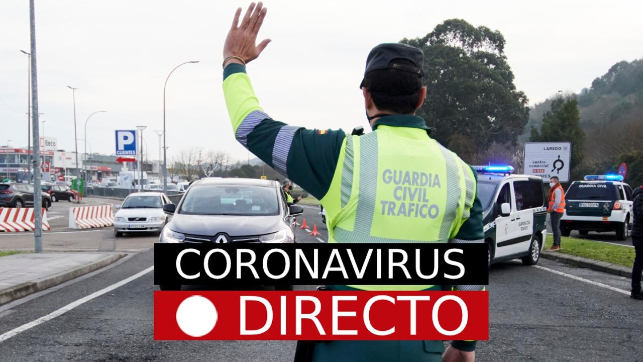Restricciones por COVID-19 | Medidas y confinamiento perimetral en España y Madrid por coronavirus, en directo
