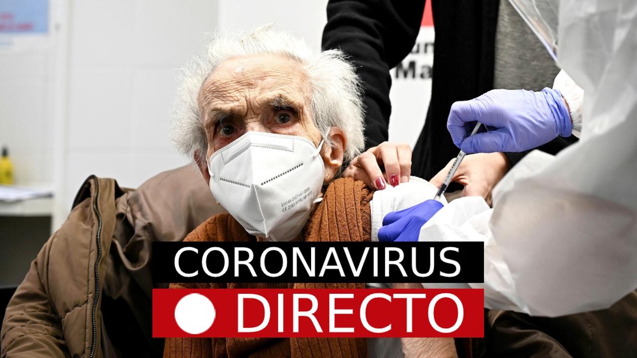 Medidas por COVID-19, hoy | Vacuna del coronavirus en España y restricciones en Madrid, en directo