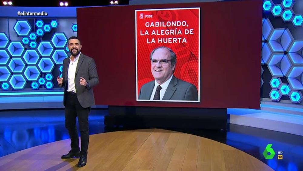 """""""Gabilondo, la alegría de la huerta"""": el """"exagerado"""" lema de campaña que Dani Mateo sugiera al PSOE de Madrid"""