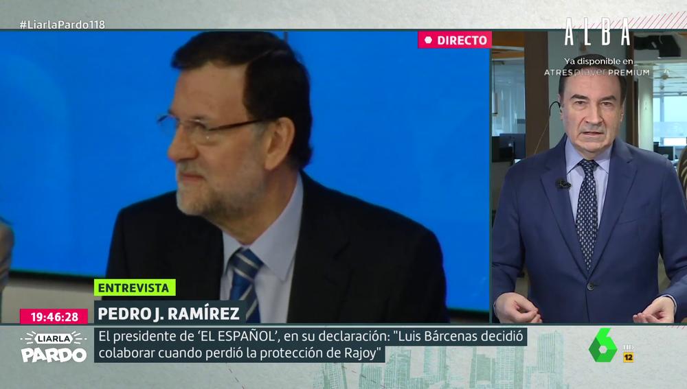 """Pedro J. Ramírez critica las declaraciones de los exdirigentes del PP: """"¿Si la contabilidad era de Bárcenas, por qué Rajoy le protegió?"""""""