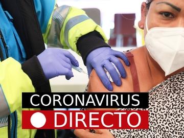 Vacuna COVID-19 | Noticias de AstraZeneca, medidas y restricciones por Semana Santa en España y Madrid, en directo