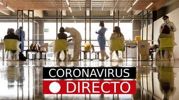 Coronavirus en España | Plan de vacunación, estado de alarma y restricciones por comunidades autónomas, en directo