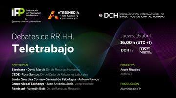 iFP, Atresmedia Formación y DCH inician un ciclo de debates en streaming sobre la gestión de Recursos Humanos