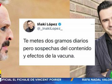 """La respuesta de Iñaki López a Miguel Bosé: """"Te metes dos gramos diarios pero sospechas del contenido de la vacuna"""""""
