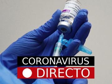 Vacuna COVID-19 | Nuevas restricciones, medidas en España, noticias sobre Pfizer, Janssen y AstraZeneca, en directo