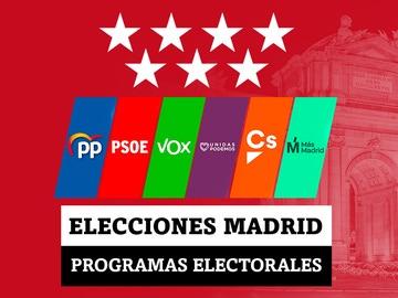 Estos son los programas electorales de PSOE, PP, Más Madrid, Vox, Podemos y Ciudadanos en las elecciones en la Comunidad de Madrid