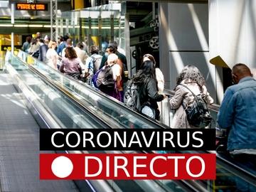 Última hora en España por las nuevas medidas, restricciones y vacuna COVID-19, hoy   Coronavirus en Madrid y resto de CCAA