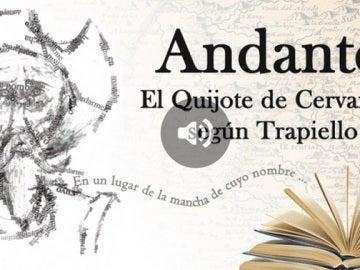 Andante, El Quijote de Cervantes según Trapiello