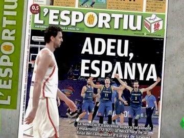 La polémica portada de L'Esportiu: 'Adeu Espanya'