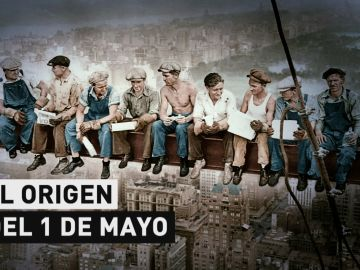 El Origen del 1 de mayo