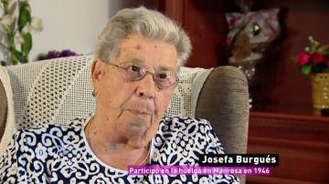 """Josefa, una de las mujeres que plantó cara a Franco y consiguió derechos laborales históricos: """"Los hombres no salieron"""""""