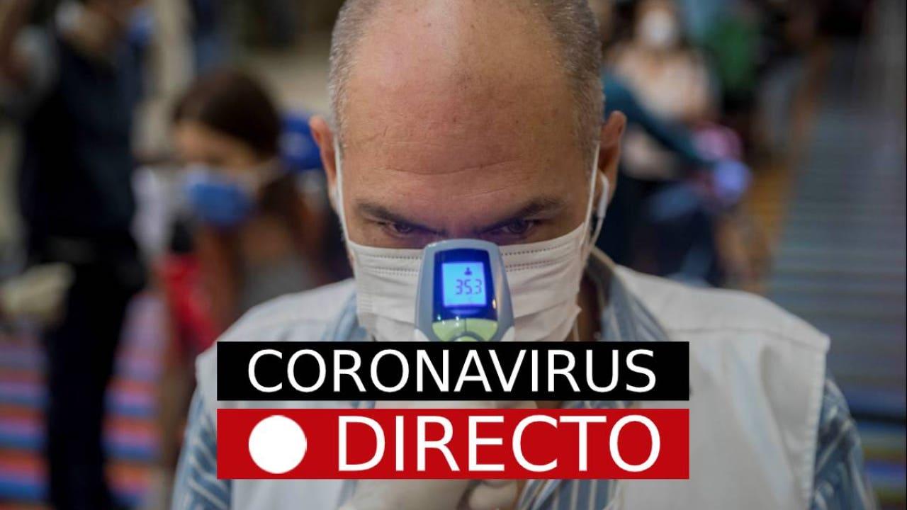 Última hora de casos de infectados y muertos por Coronavirus en España, en directo