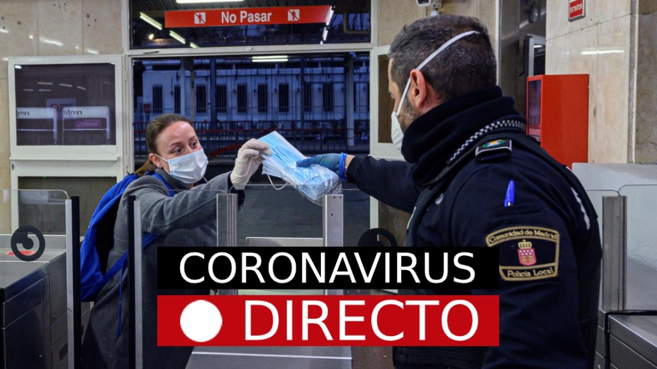 Coronavirus en directo | Últimas noticias sobre el COVID-19, el estado de alarma y los afectados