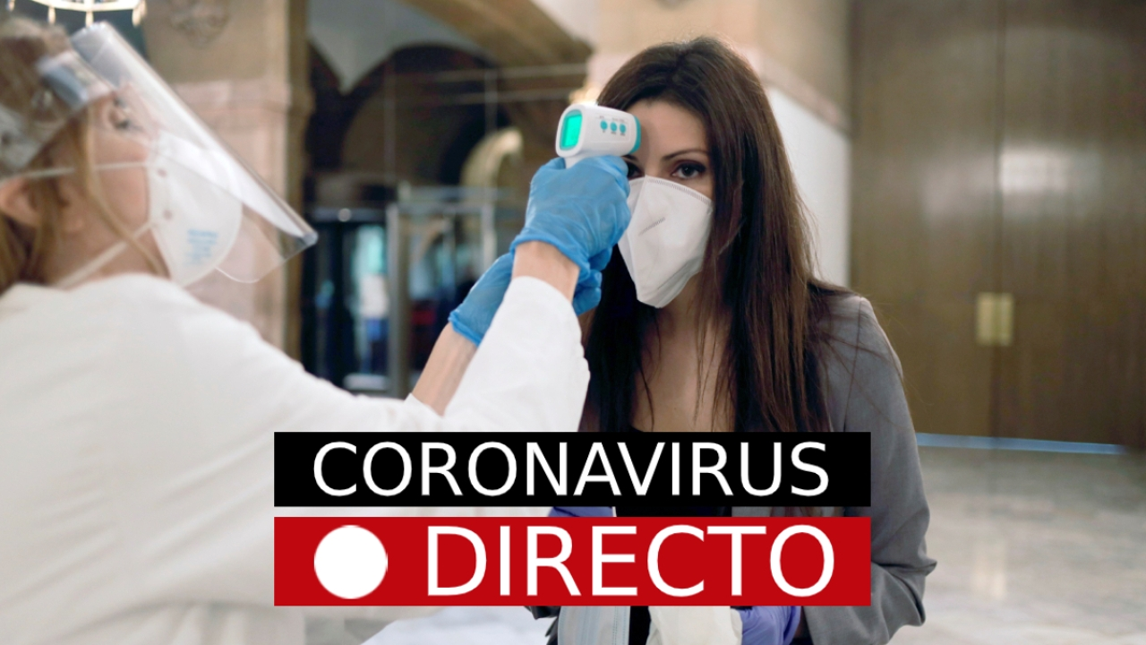 La desescalada del coronavirus en España y noticias de hoy de última hora, en directo