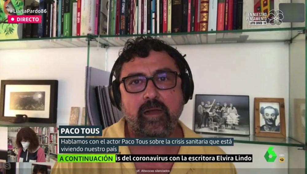 """Paco Tous: """"Si en vez de un virus nos invadiera un ejército habría muchas bajas por fuego amigo"""""""