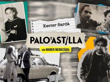 Palo y Astilla - Temporada 1 - Programa 1: Sardá