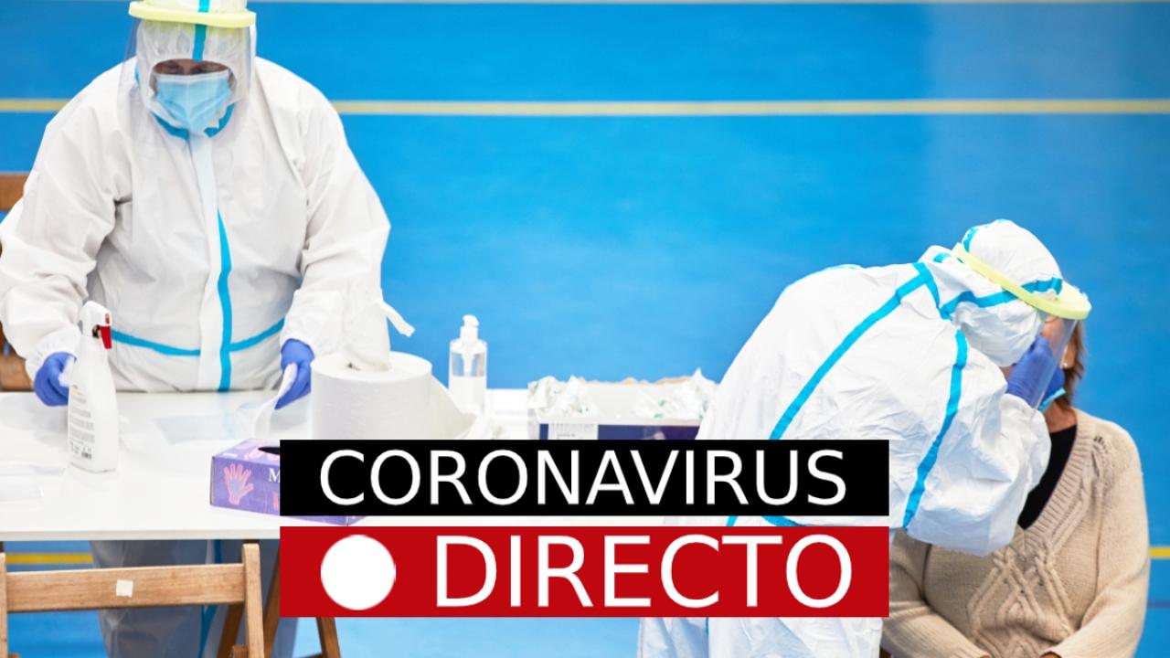 Coronavirus en España: Última hora, casos y rebrotes de la covid-19, en directo