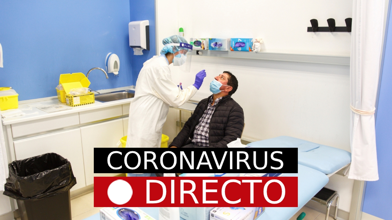 Coronavirus España, hoy: Última hora, noticias de casos y datos en Madrid de la COVID-19, EN DIRECTO