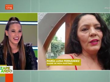 """La madre de India Martínez la sorprende en Zapeando con una inesperada pregunta: """"¡Mamá, para qué cuentas eso!"""""""