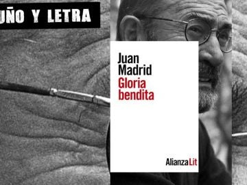Gloria Bendita, de Juan Madrid