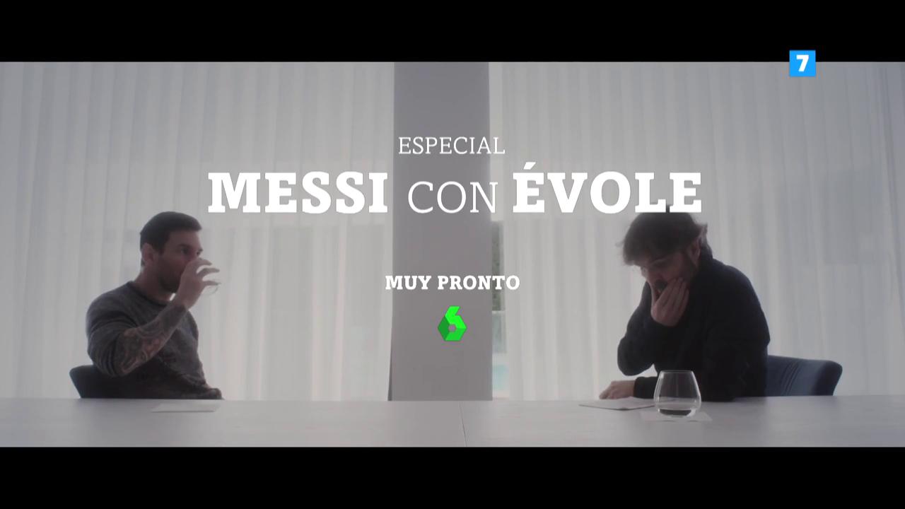 Especial 'Messi con Évole', muy pronto en laSexta