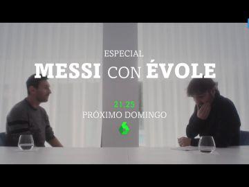 Messi y Évole